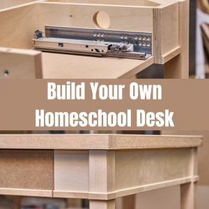 build your own homeschool desk
